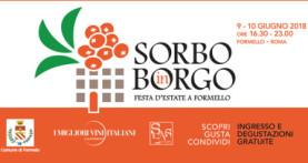 """Il Borgo di Formello accoglie """"Sorbo in Borgo"""", festa d'estate nei giorni 9 e 10 giugno"""